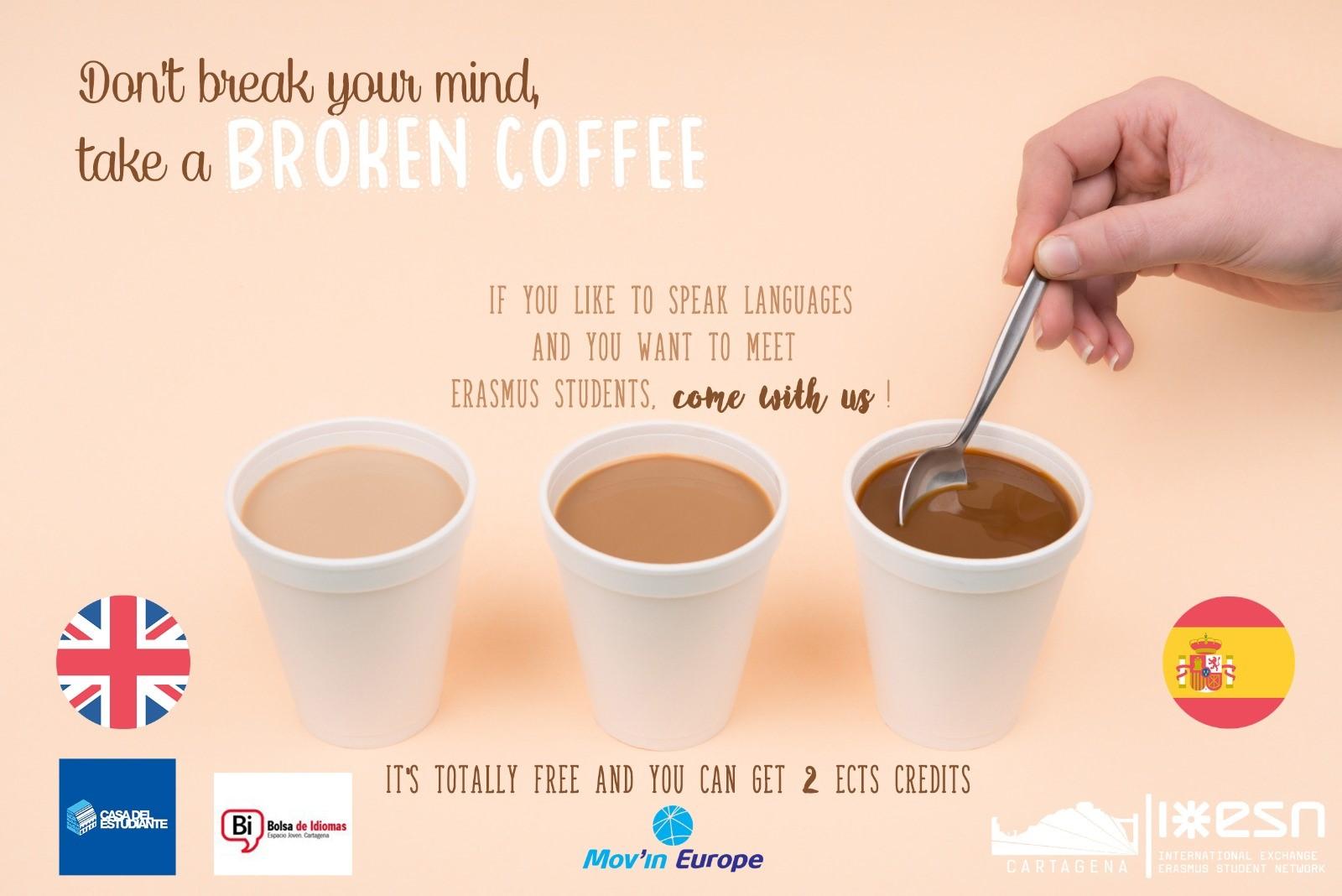 Comienza El «Broken Coffee»  De ESN Cartagena (2º Cuatrimestre)