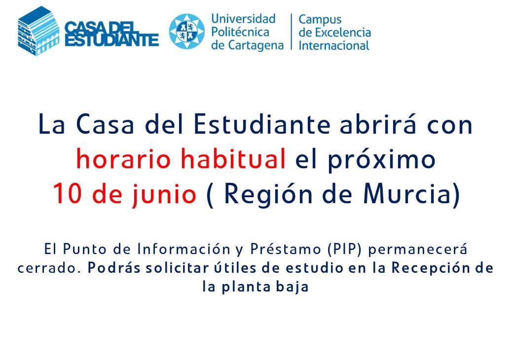 La Casa Del Estudiante Abrirá El Próximo 10 De Junio (festivo Región De Murcia)